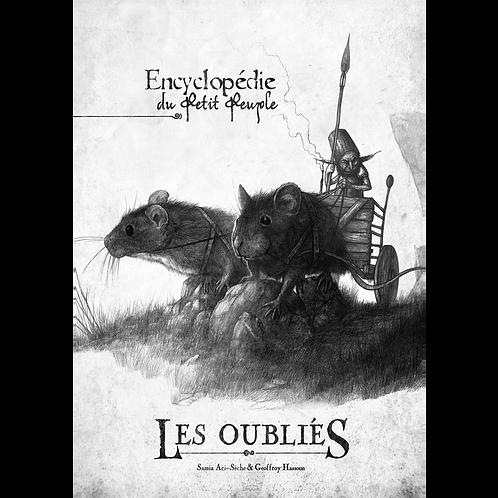 LES OUBLIÉS : L'ENCYCLOPÉDIE DU PETIT PEUPLE