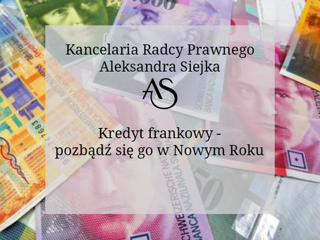 Kredyt frankowy - pozbądź się go w Nowym Roku