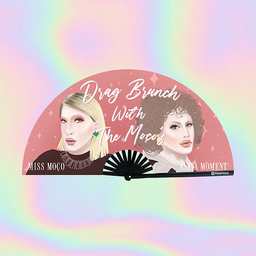Drag Brunch with The Moço's Clacking Fan (Limited Edition)