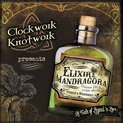 """Elixir Mandragora"" CD by Clockwork Knotwork"