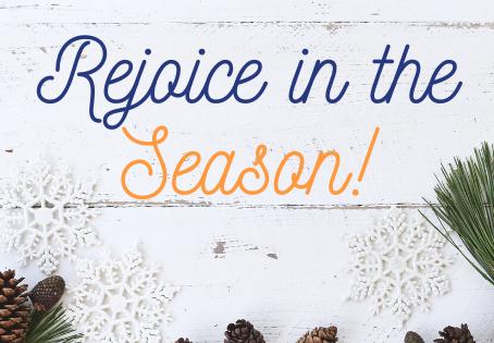 Rejoice in the Season!