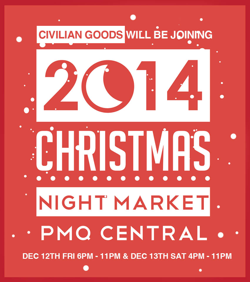 Dec 12th -13th - PMQ nightmarket