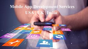 Leading Mobile App Development Company in India, UK & USA