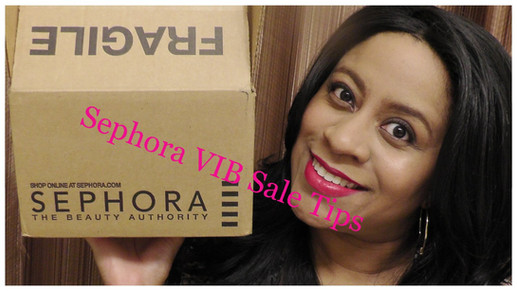 My Top 4 tips for Shopping the Sephora VIB Sale