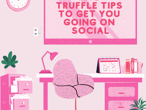 Five Truffle Tips To Get You Going on Social… #Part2