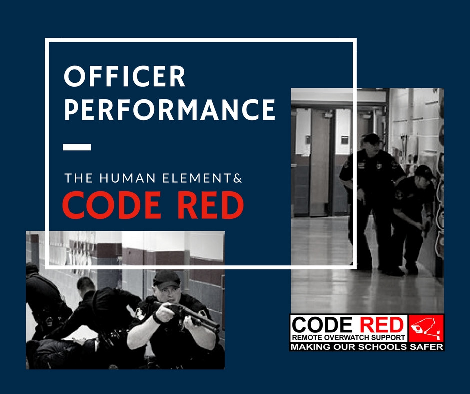 CODE RED | Officer Performance | The Human Element