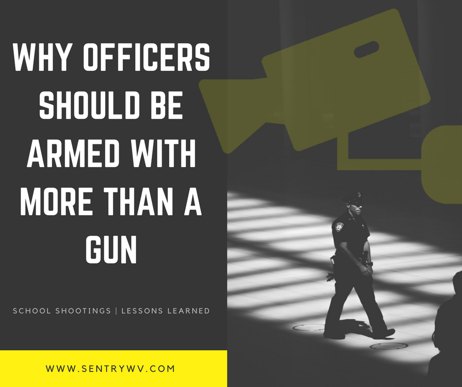 School Shootings  |  Lessons Learned - Why Officers Should Be Armed With More Than A Gun