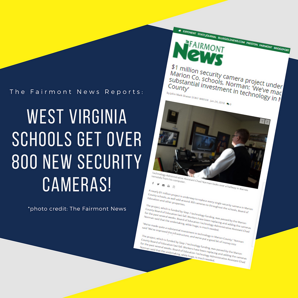 """$1 million security camera project underway for Marion County schools west virginia, norman """"We've made substantial investment in technology in marion county"""""""