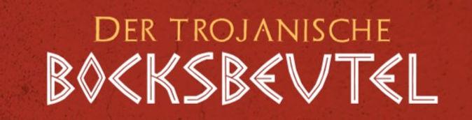 Der Trojanische Bocksbeutel Überschrift.jpg
