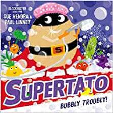 supertato bubbly troubly.jpg