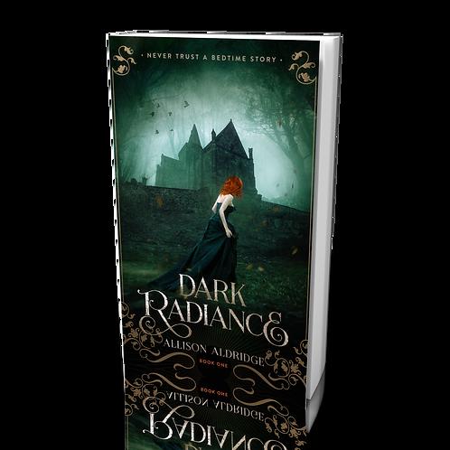 Dark Radiance Paperback