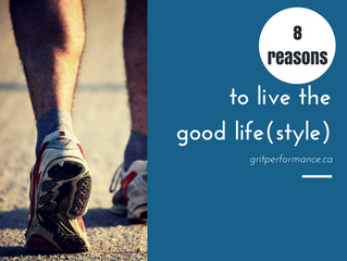 Reasons to Live the Good Life (style)