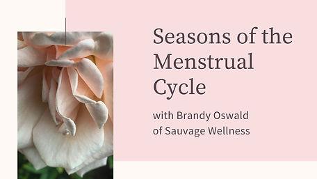 Seasons of the Menstrual Cycle (1).jpg
