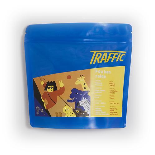 TRAFFIC - Fou ben raide