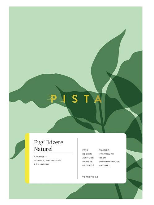 PISTA - Fugi Ikizere Natural