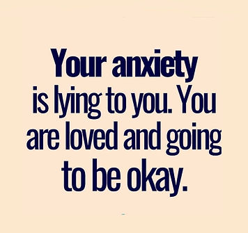 Anxiety is a liar, you are amazing