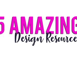5 Amazing Design Resources