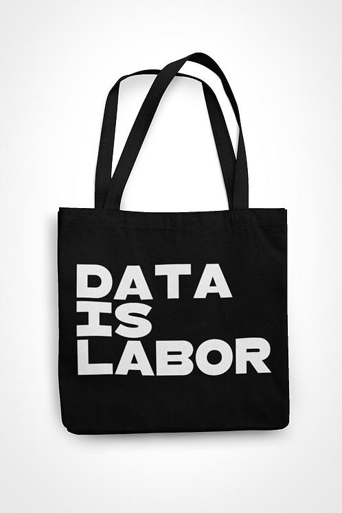 Data Is Labor Tote