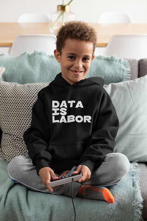 Data Is Labor Childrens Hoodie