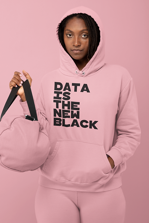 Data Is The New Pink Hoodie