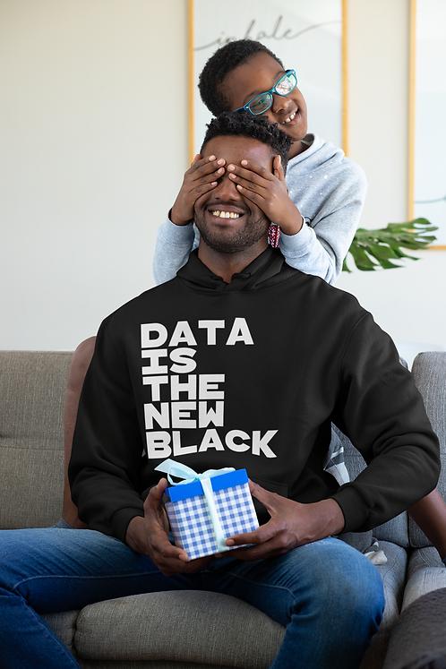Data Is The New Black Hoodie