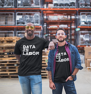 Data Is Labor Tee