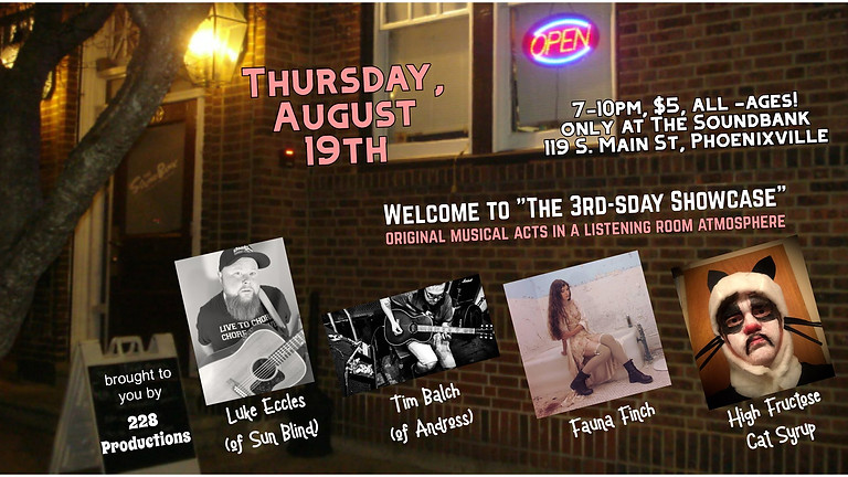 228 Presents: August's 3rd-sday Showcase!