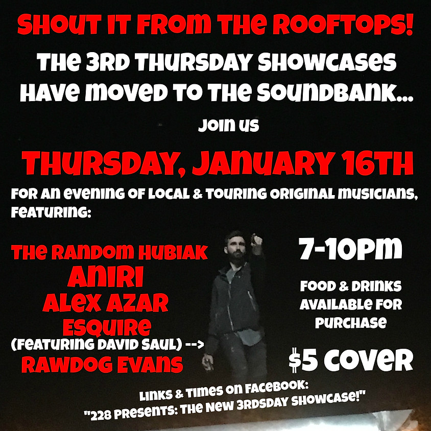 228 Presents: The New 3rdsday Showcase!