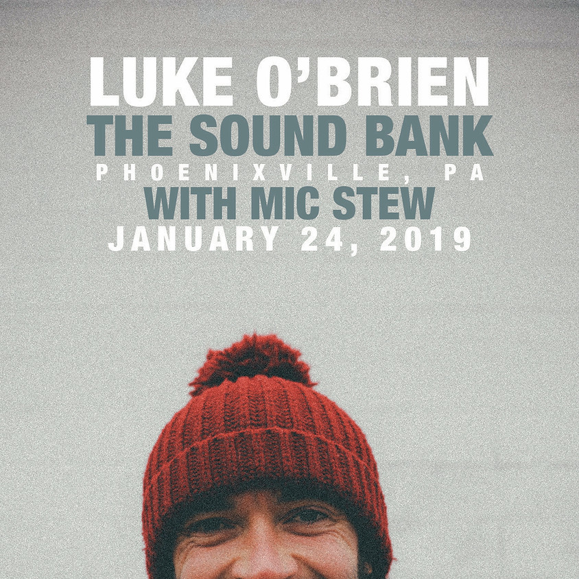 Luke O'Brien / Mic Stew