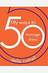 50 ways_manage stress.jpg