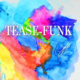 Tease-Funk.jpg