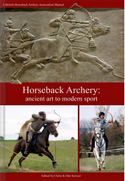 Manual Horseback Archery - Claire & Dan Sawyer
