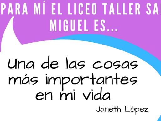 Y para ti...¿qué significa el Liceo Taller San Miguel?