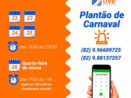 ATENDIMENTO DE SUPORTE - PLANTÃO CARNAVAL 2020