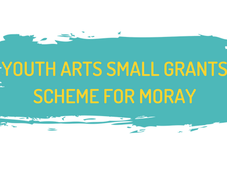 Youth Arts Small Grants Scheme for Moray