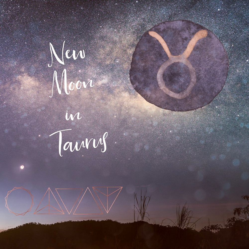 New Moon in Taurus
