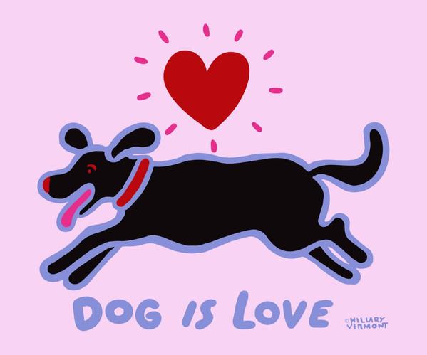 Dog is Love black dog on pink.jpg