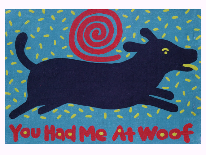You Had me at Woof 1.jpg