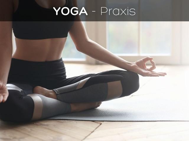 Yoga - Praxis