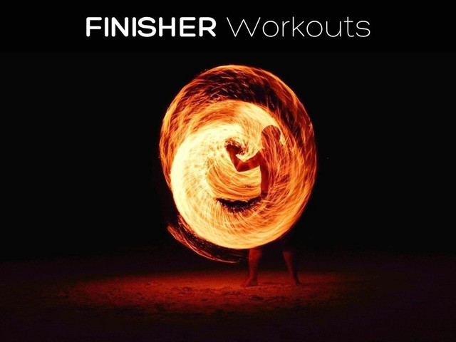 Finisher Workouts