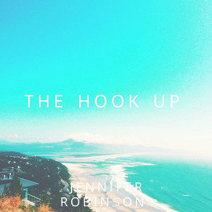 The Hook Up                                                                          Part IV