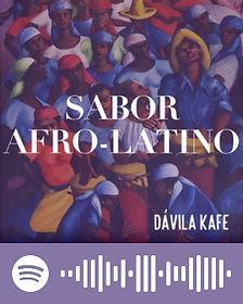 Davila Kafe: Sabor Afro-Latino - Spotify Playlist