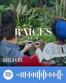 Davila Kafe: Raices 2018 - Spotify Playlist