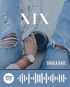 Davila Kafe: XIX - Spotify Playlist