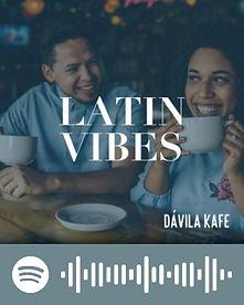 Davila Kafe: Latin Vibes - Spotify Playlit Code