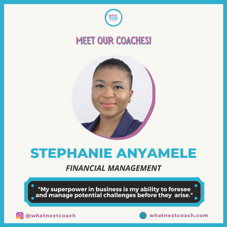Meet Your Financial Management Coach: Stephanie Anyamele