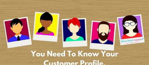 You Need To Know Your Customer Profile.