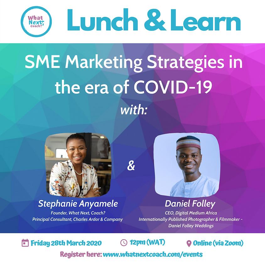 SME Marketing Strategies in the era of COVID-19