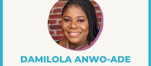 Meet Your Technology Coach: Damilola Anwo-Ade