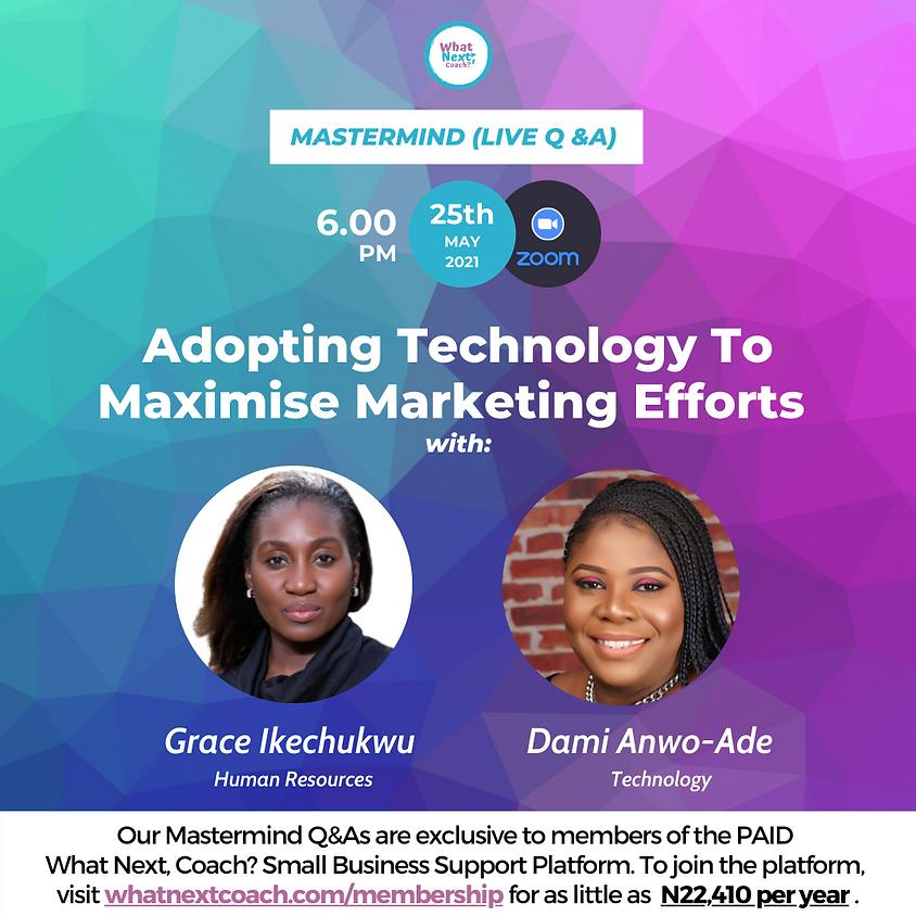 Adopting Technology To Maximise Marketing Efforts